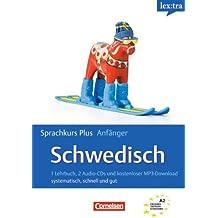 Lextra - Schwedisch - Sprachkurs Plus: Anfänger: A1-A2 - Selbstlernbuch mit CDs und kostenlosem MP3-Download