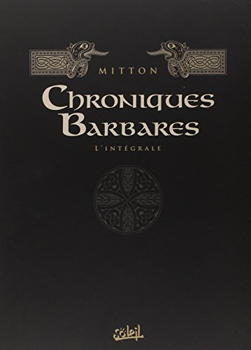 Chroniques Barbares Integrale T01 à T06