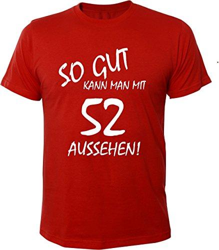 Mister Merchandise Cooles Herren T-Shirt So gut kann man mit 52 aussehen! Jahre Geburtstag Rot