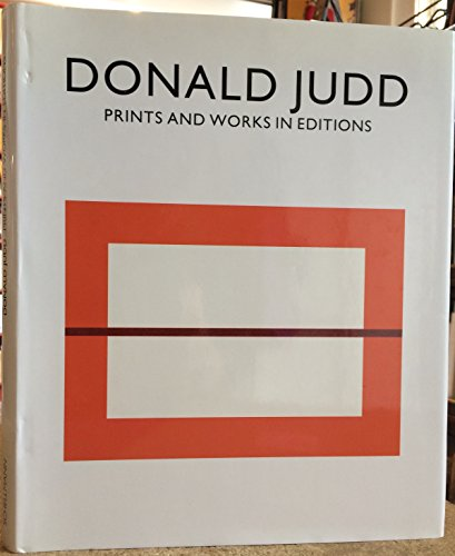 [(Donald Judd : Prints and Works in Edition)] [By (author) R.H. Fuchs ] published on (July, 1996)