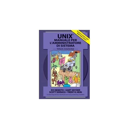 Unix. Manuale Per L'amministratore Di Sistema