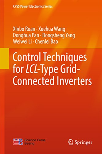 Control Techniques for LCL-Type Grid-Connected Inverters (CPSS Power Electronics Series) (Digital Loop Station)