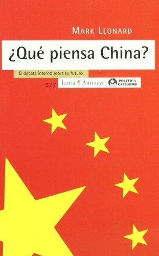 ¿Qué piensa China?: El debate interno sobre su futuro (Antrazyt)