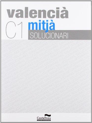 Solucionari C1 Valencia Mitja