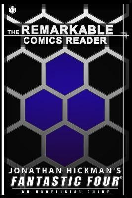 [ JONATHAN HICKMAN'S FANTASTIC FOUR: AN UNOFFICIAL GUIDE ] Jonathan Hickman's Fantastic Four: An Unofficial Guide By Christensen, Daniel S ( Author ) Jan-2013 [ Paperback ]