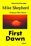 First Dawn (Lost Millinium Book 1)