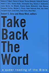 Take Back the Word - A Queer Reading of the Bible