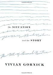 The Situation and the Story: The Art of Personal Narrative