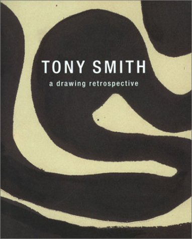 Tony Smith: A Drawing Retrospective por Klaus Kertess