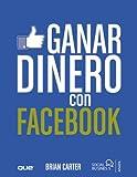 Ganar dinero con Facebook (Social Media)