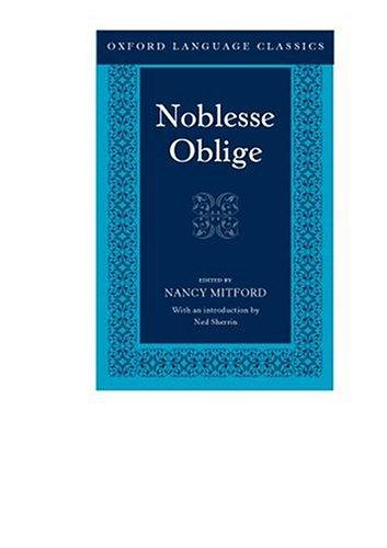 Noblesse Oblige (Oxford Language Classics)
