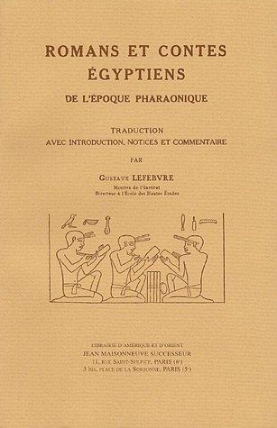 Romans et contes égyptiens de l'époque pharaonique par Gustave Lefebvre