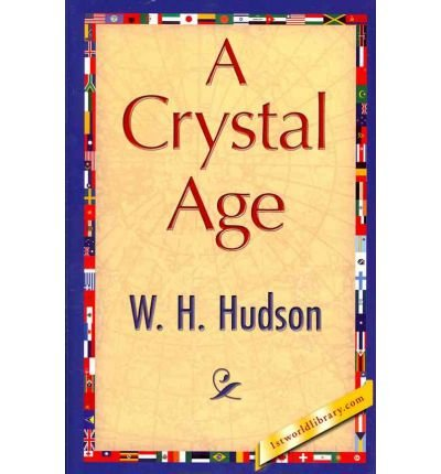A Crystal Age (Hardback) - Common