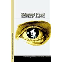 Sigmund Freud. Biografia de Un Deseo (Spanish Edition) by Hernandez-Pinzon, Fernando Jimenez, Jimenez Hernandez-Pinzon (2003) Paperback