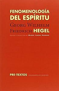 Fenomenología Del Espíritu par  Georg Wilhelm Friedrich Hegel