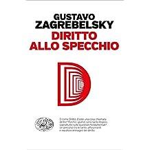 Diritto allo specchio (Einaudi. Passaggi) (Italian Edition)