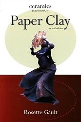 Paper Clay (Ceramics Handbooks)