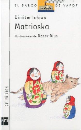 Matrioska (El Barco de Vapor Blanca)