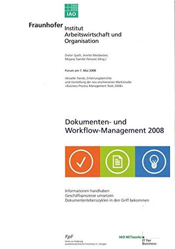 Dokumenten- und Workflow-Management 2008.: Forum am 7. Mai 2008.