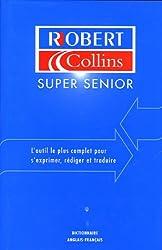Robert et Collins Super Senior : Tome 2, Anglais-français