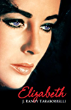Elizabeth: The Biography of Elizabeth Taylor