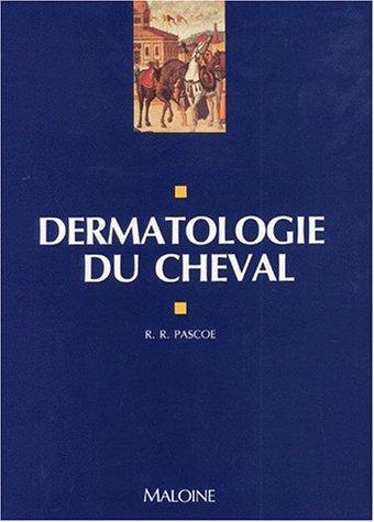 Dermatologie du cheval par Pascoe