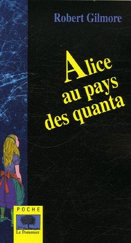 Alice au pays des quanta par Robert Gilmore