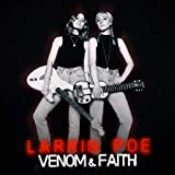 Songtexte von Larkin Poe - Venom & Faith