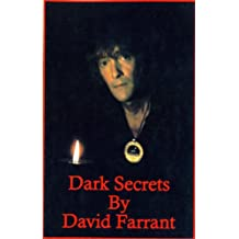 Dark Secrets: A True Story of Satanism, Black Magic and Modern Day Witchcraft Exhortations
