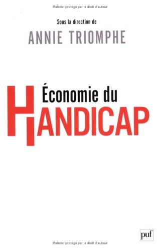 Economie du handicap par Annie Triomphe, Collectif
