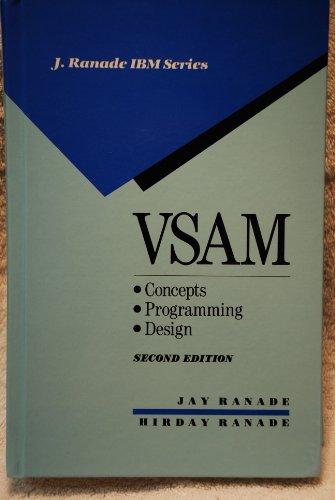 Virtual Storage Access Method: Concepts, Programming and Design (J Ranade Ibm Series)
