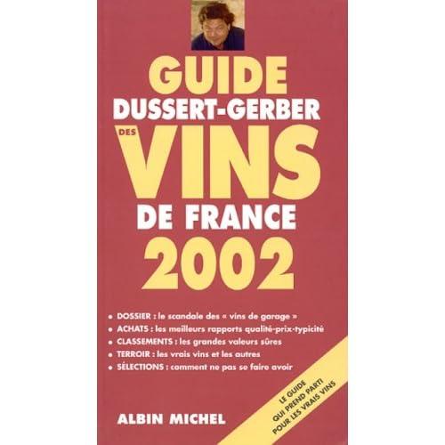 Guide Dussert-Gerber des vins de France 2002