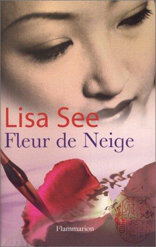Fleur de Neige par Lisa See