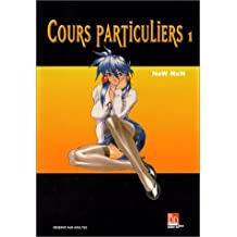 Cours particuliers, tome 1