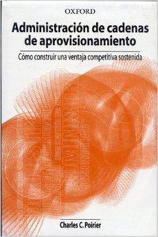 Descargar Libro Administracion de Cadenas de Aprovisionamiento de Charles C. Poirier