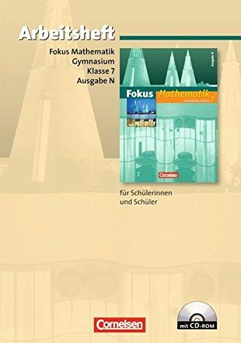 Fokus Mathematik - Gymnasium - Ausgabe N: 7. Schuljahr - Arbeitsheft mit eingelegten Lösungen und CD-ROM - Integrierte Schornstein