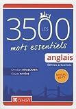 Anglais: les 3500 mots essentiels - Niveau B2-C1