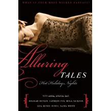 Alluring Tales: Hot Holiday Nights by Vivi Anna (2008-11-04)