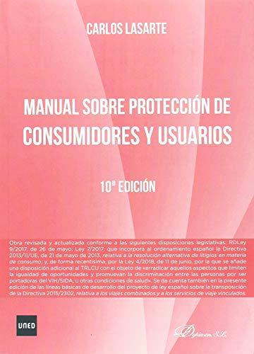 Manual sobre Protección de consumidores y usuarios por Carlos Lasarte Álvarez