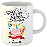 Khakee Designer Printed Happy Birthday Anirudh White Ceramic TEa COFFEE MUG 350 Ml