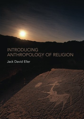 Introducing Anthropology of Religion: Culture to the Ultimate