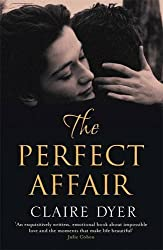 The Perfect Affair by Claire Dyer (2014-03-06)