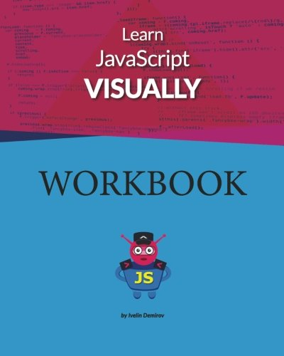 Learn JavaScript Visually - WORKBOOK por Mr Ivelin Demirov