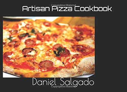 Artisan Pizza Cookbook