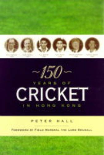 150 Years of Cricket in Hong Kong