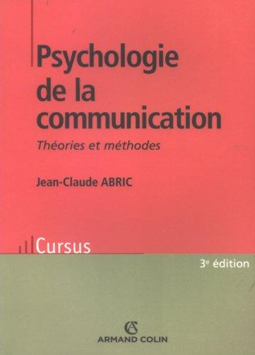 Psychologie de la communication : Théories et méthodes