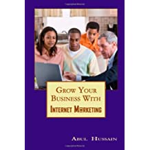 Grow Your Business With Internet Marketing