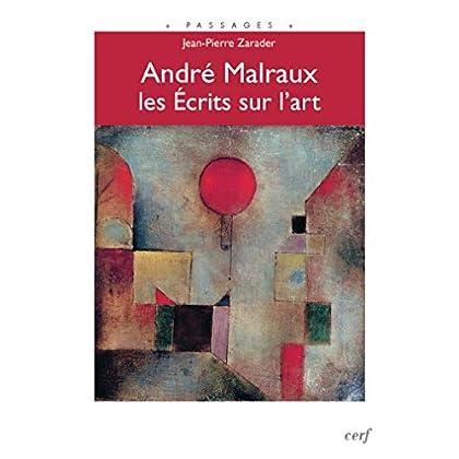 André Malraux, les Écrits sur l'art (Passages)