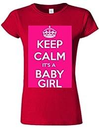 Keep Calm It`s a Baby Girl Maternity Novelty White Femme Women Top T-Shirt