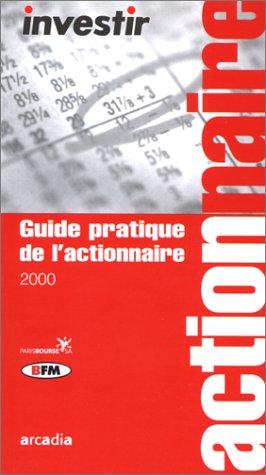 Guide pratique de l'actionnaire